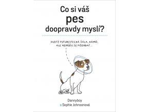 Co si váš pes doopravdy myslí - Sophie Johnsonová