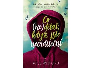 Co nedělat, když jste neviditelní - Ross Welford