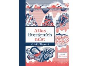Atlas literárních míst - Chris F. Oliverová