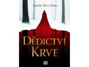 Dědictví krve - Amélie Wen Zhao