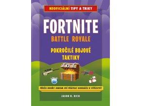 Fortnite Battle Royale: Pokročilé bojové taktiky - Jason R. Rich