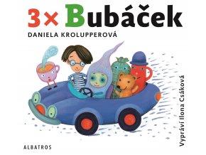 3x Bubáček (audiokniha pro děti) - Daniela Krolupperová