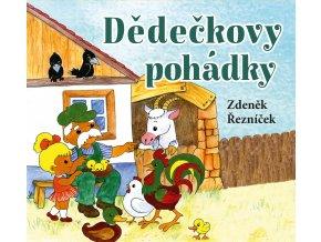 Dědečkovy pohádky (audiokniha pro děti) - Zdeněk Řezníček