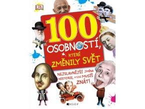 100 osobností, které změnily svět - Ben Gilliland, Philip Parker