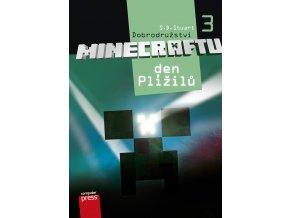 Dobrodružství Minecraftu 3 – Den Plížilů - S.D. Stuart