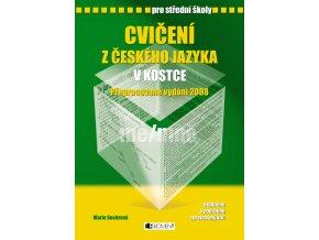 Cvičení z českého jazyka v kostce pro SŠ - Marie Sochrová