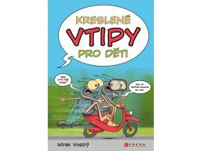 Kreslené vtipy pro děti - Zuzana Neubauerová, Mirek Vostrý