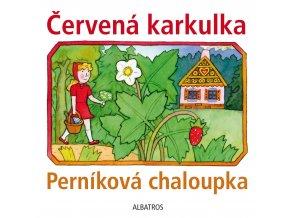 Červená karkulka a Perníková chaloupka - kolektiv
