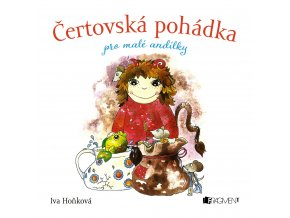 Čertovská pohádka pro malé andílky - Iva Hoňková