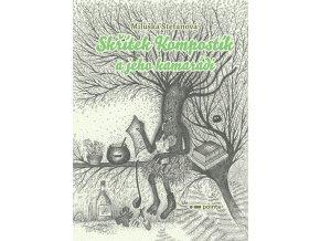 Skřítek Kompostík a jeho kamarádi - Miluše Štefanová