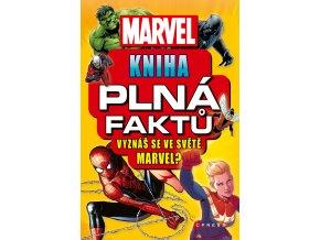 Marvel: Kniha plná faktů - Melanie Scott