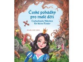 České pohádky pro malé děti - němčina - Eva Mrázková, Stephanie Kyzlink