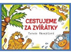 Cestujeme za zvířátky - Tereza Skoupilová