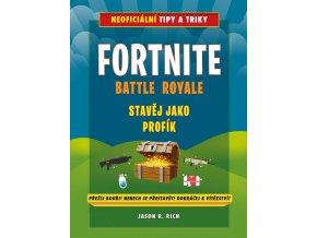 Fortnite Battle Royale: Stavěj jako profík! - Jason R. Rich