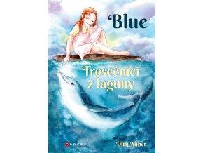 Blue - Trosečníci z laguny - Dirk Ahner
