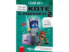 Deník malého Minecrafťáka: Kotě z Podsvětí 2 - Cube Kid