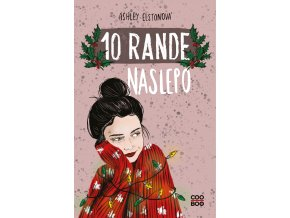 10 rande naslepo - Ashley Elstonová