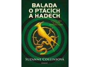 Balada o ptácích a hadech - Suzanne Collinsová