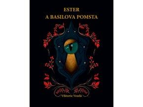 Ester a Basilova pomsta - Viktorie Veselá