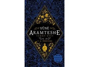 Vůně Aramteshe Temný květ - P. M. Freestoneová