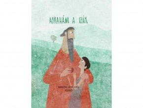 Abraham a Izák - Ivana Pecháčková