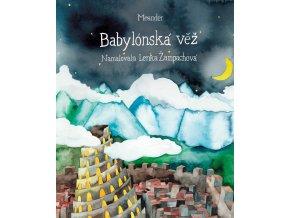 Babylónská věž - Ivana Pecháčková