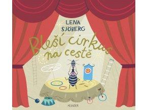 Bleší cirkus na cestě - Lena Sjöberg