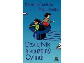 David, Nik a kouzelný cylindr - Kateřina Kanajlo