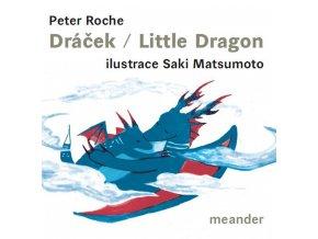 Dráček/Little Dragon - Peter Roche