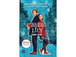 Dash & Lily - Kniha přání - Rachel Cohnová, David Levithan