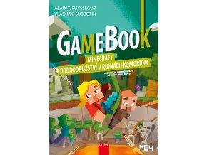 Gamebook: Minecraft – dobrodružství v ruinách Komoriom - Alain T. Puysségur