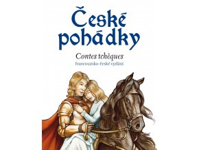 České pohádky - francouzština - Eva Mrázková, Sophie Lefevre