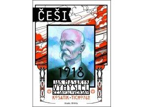Češi 1918 - Pavel Kosatík