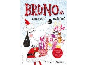 Bruno avánoční nadělení - Alex T. Smith