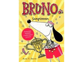 Bruno šampionem - Alex T. Smith