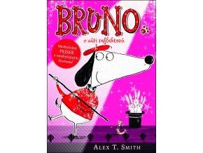 Bruno v záři reflektorů - Alex T. Smith
