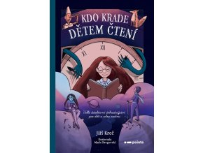 Kdo krade dětem čtení - Jiří Kreč