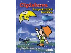 Cipískova loupežnická knížka - Václav Čtvrtek