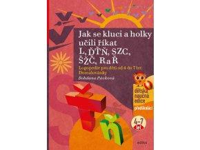 Jak se kluci a holky učili říkat L, ĎŤŇ, CSZ, ČŠŽ, R a Ř - Bohdana Pávková