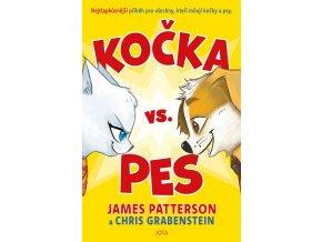 Kočka vs pes - James Patterson, Chris Grabenstein