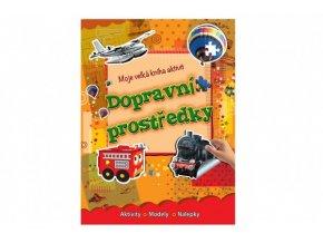 Moje velká kniha aktivit Dopravní prostrědky CZ verze skladem