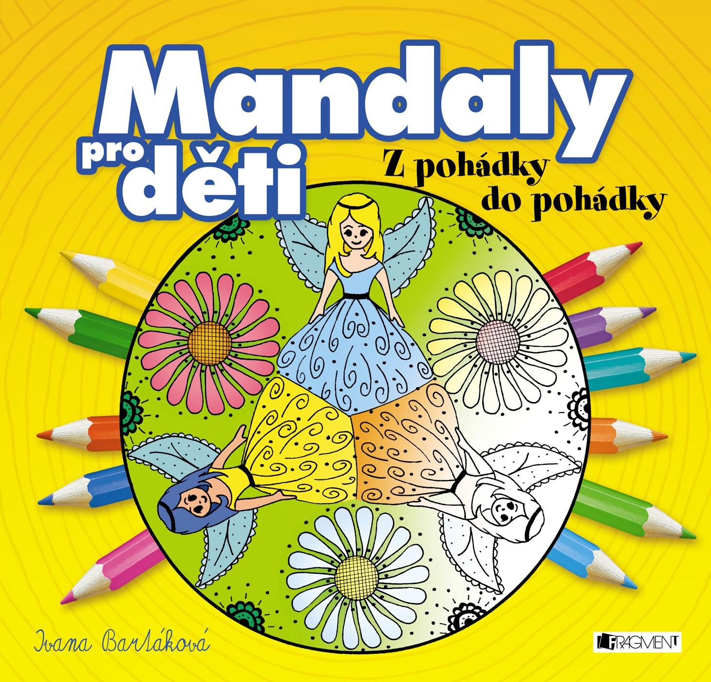 Fragment Mandaly pro děti - Z pohádky do pohádky -