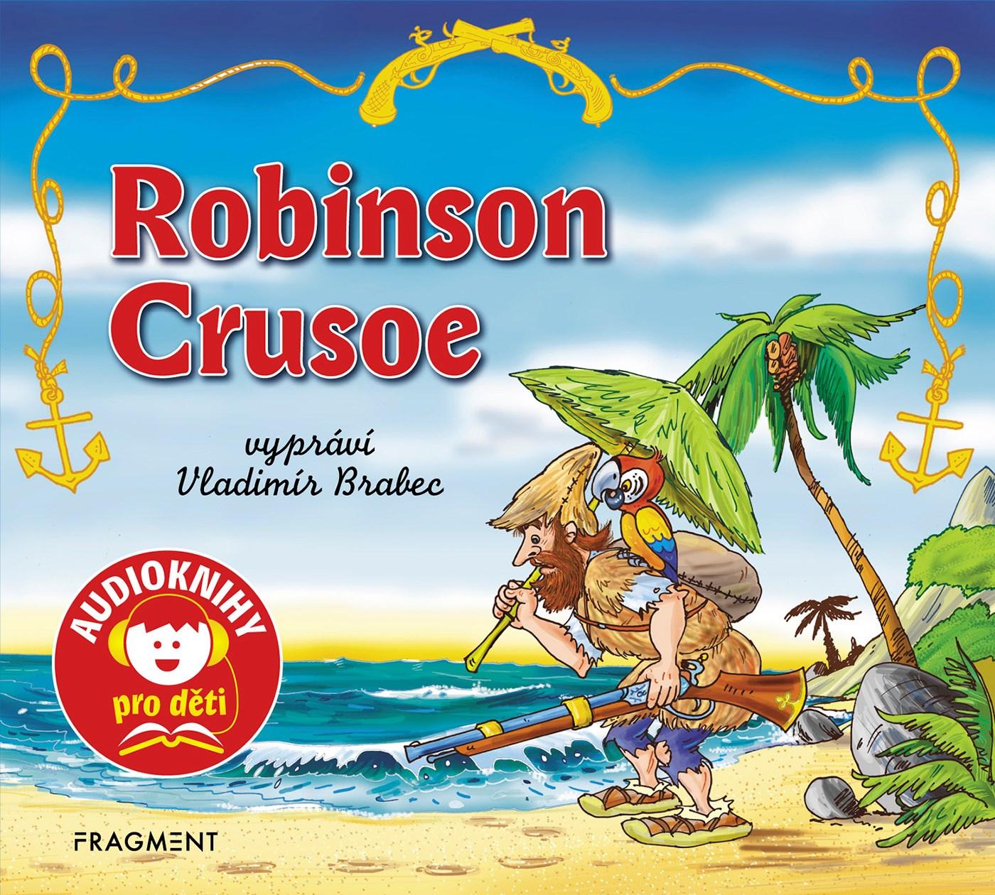 Fragment Robinson Crusoe (audiokniha pro děti) - Daniel Defoe, Jana Eislerová