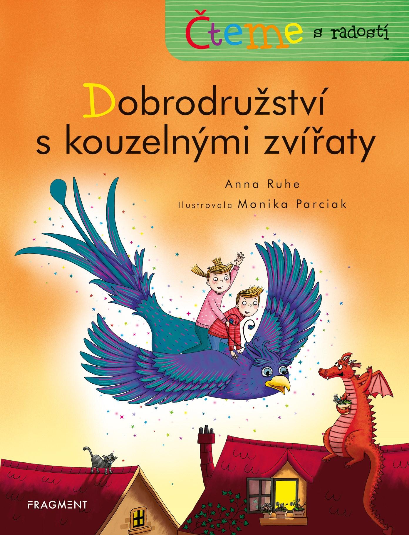 Fragment Čteme s radostí – Dobrodružství s kouzelnými zvířaty - Anna Ruhe