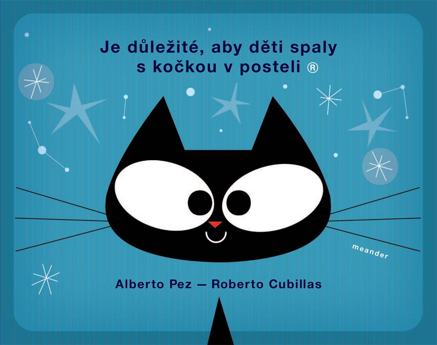 Meander Je důležité, aby děti spaly s kočkou v posteli - Alberto Pez