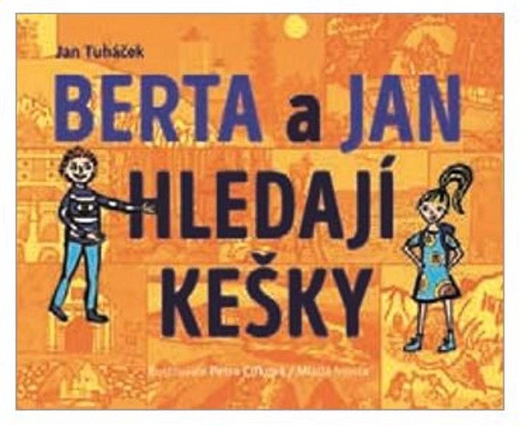 Mladá fronta Berta a Jan hledají kešky - Jan Tuháček