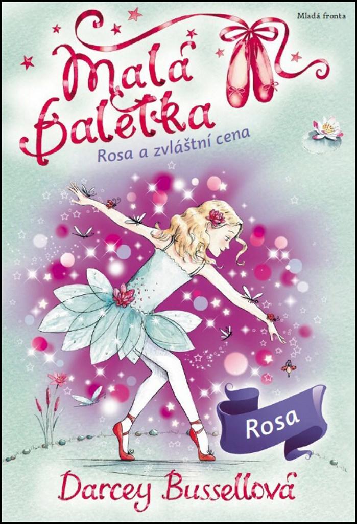 Mladá fronta Malá baletka Rosa a zvláštní cena - Darcey Bussellová