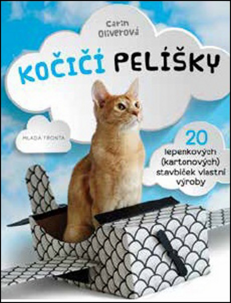 Mladá fronta Kočičí pelíšky - Carin Oliverová