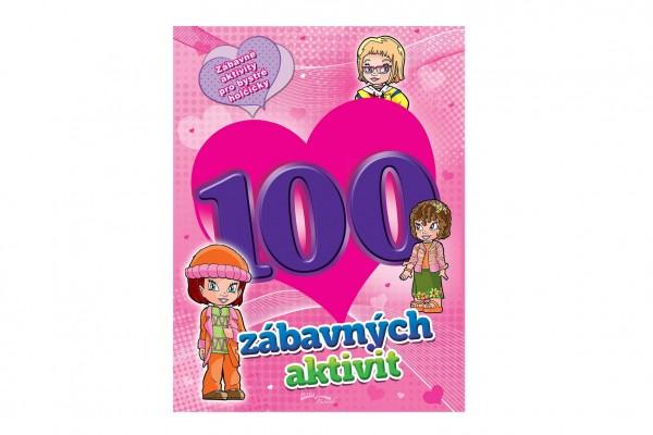 FONI Book Pracovní sešit 100 zábavných aktivit-dívky CZ verze 21x28cm
