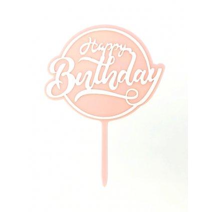 Zapichovací plastová dekorace růžová kulatá Happy Birthday
